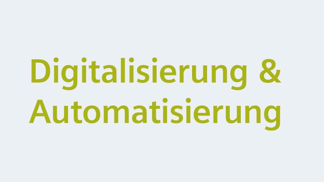Digitalisierung & Automatisierung
