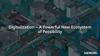 Digitalization | A Powerful New Ecosystem of Possibility