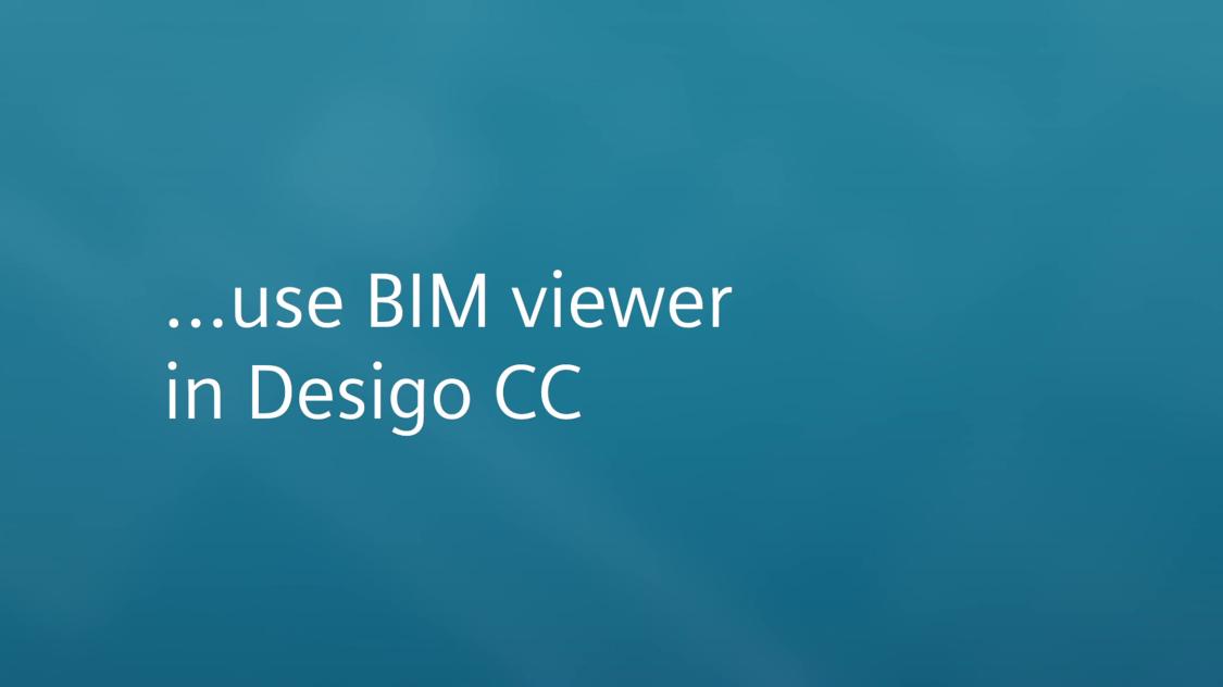 """Desigo CC BIM viewer """"How to"""" video"""