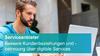 Bessere Kundenbeziehungen und -betreuung über digitale Services