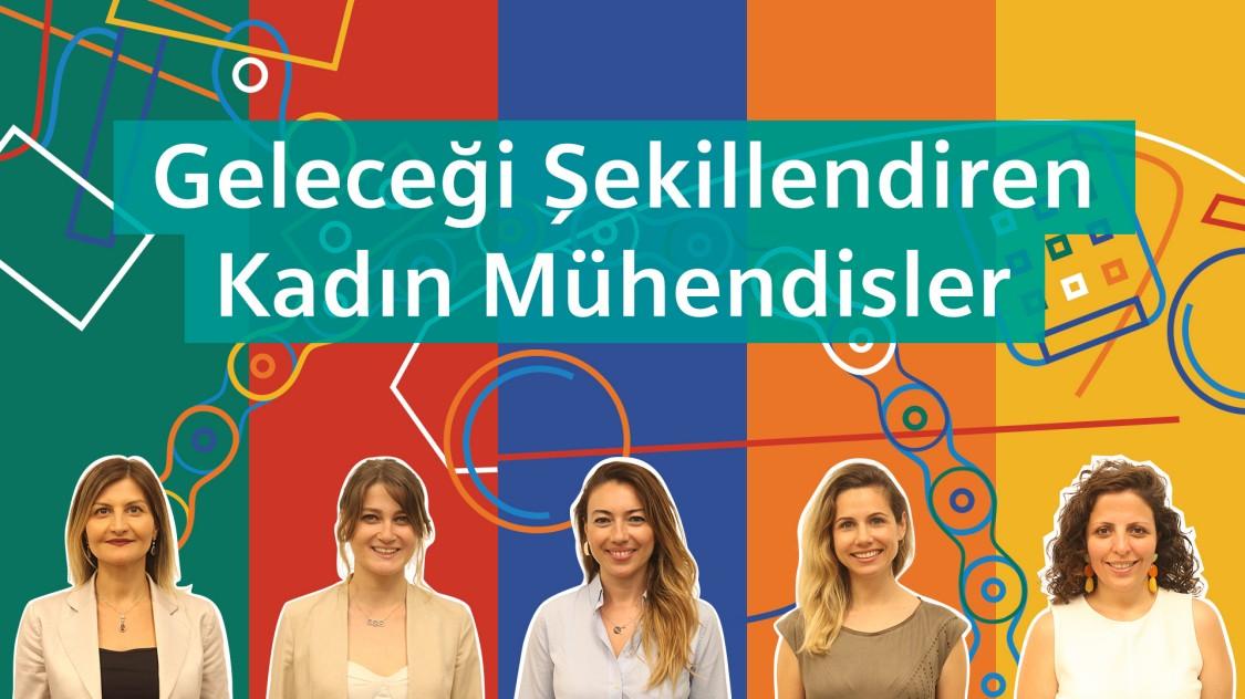 Geleceği Şekillendiren Kadın Mühendisler