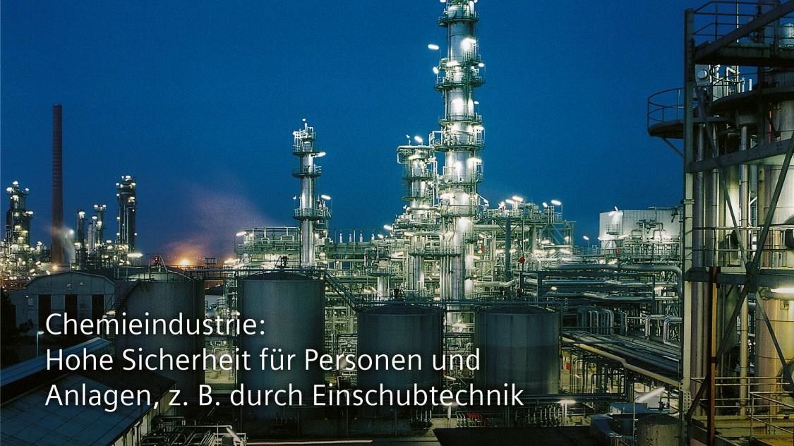 Chemieindustrie: Hohe Sicherheit für Personen und Anlagen, z. B. durch Einschubtechnik
