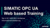 SIMATIC OPC UA - Webtraining Teil4