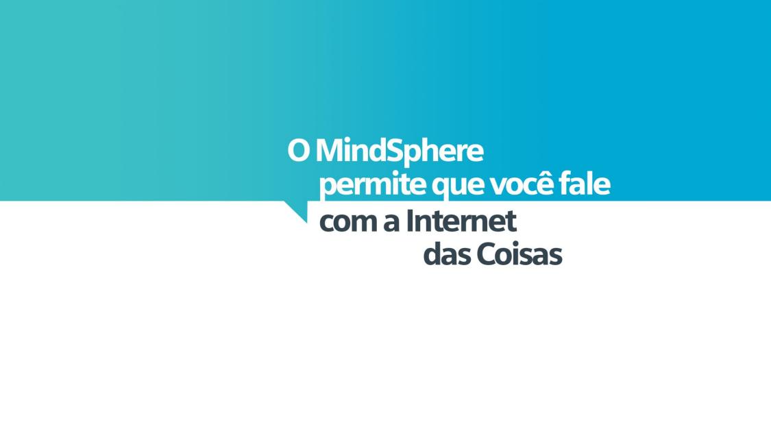Baseado em Internet das Coisas (IoT), o MindSphere é o sistema operacional que permite conectar suas máquinas e infraestruturas físicas ao mundo digital.