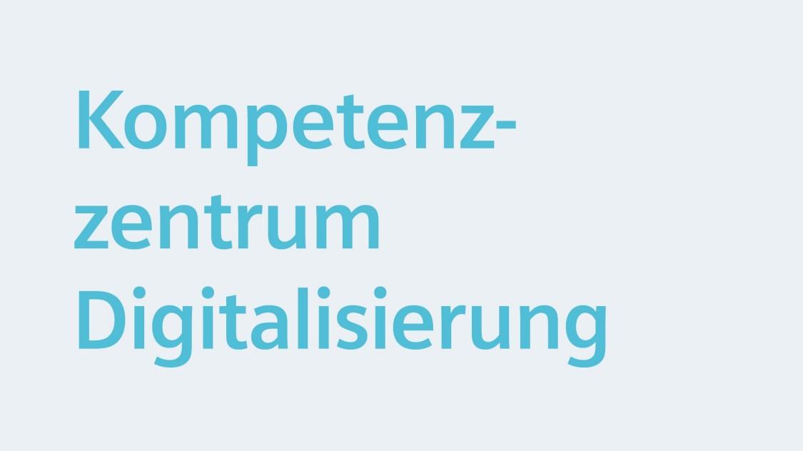Kompetenzzentrum Digitalisierung