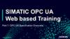 SIMATIC OPC UA - Web training part 1