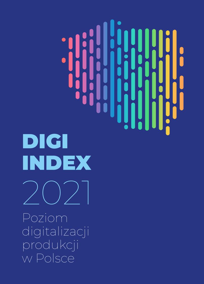 Okładka raportu DIGI INDEX 2021 Poziom digitalizacji produkcji w Polsce