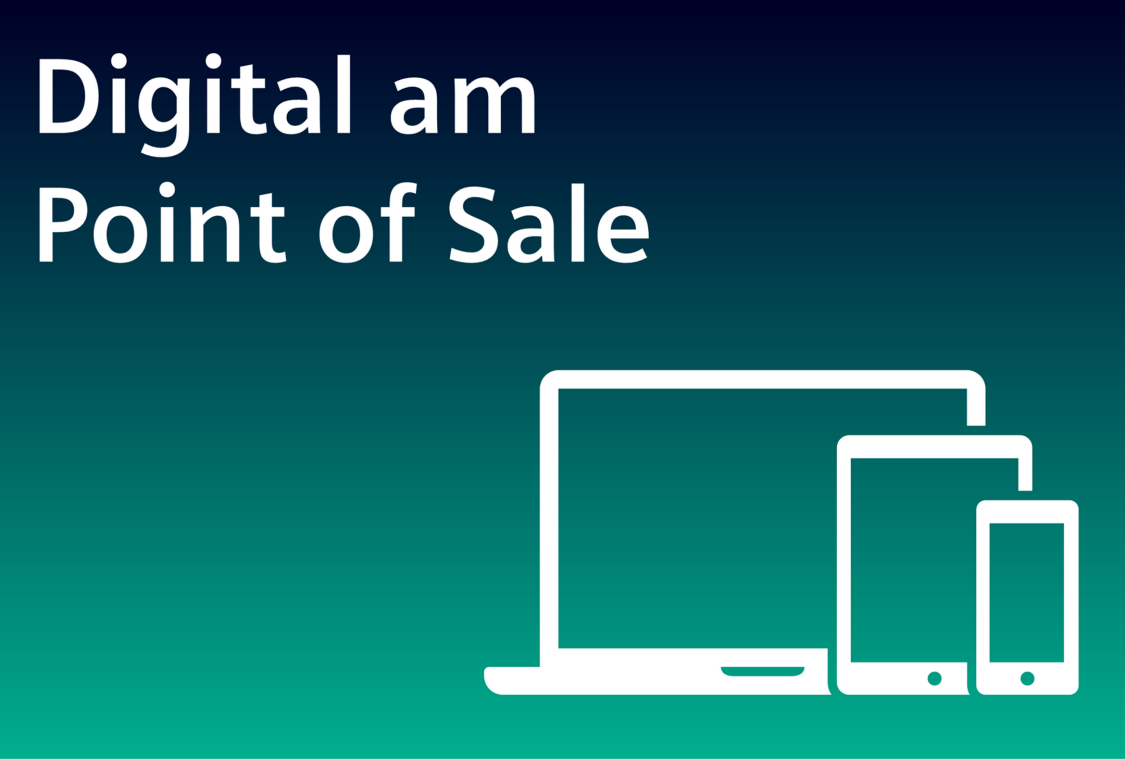 Digital am Point of Sale
