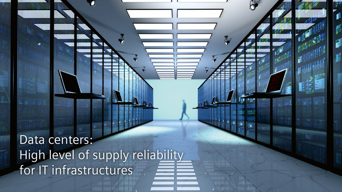 Data centers: High level of supply reliability for IT infrastructures