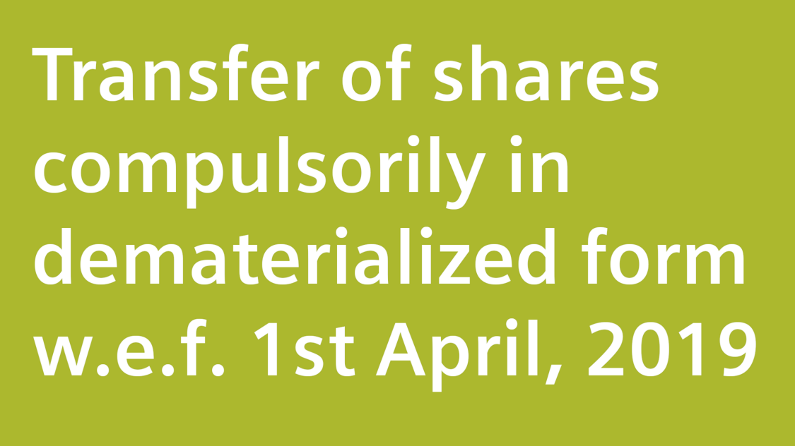 Transfer of shares compulsorily in dematerialized form