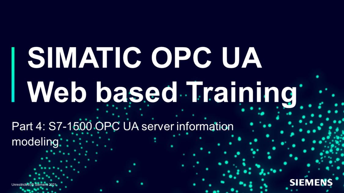 SIMATIC OPC UA - Web training part 4