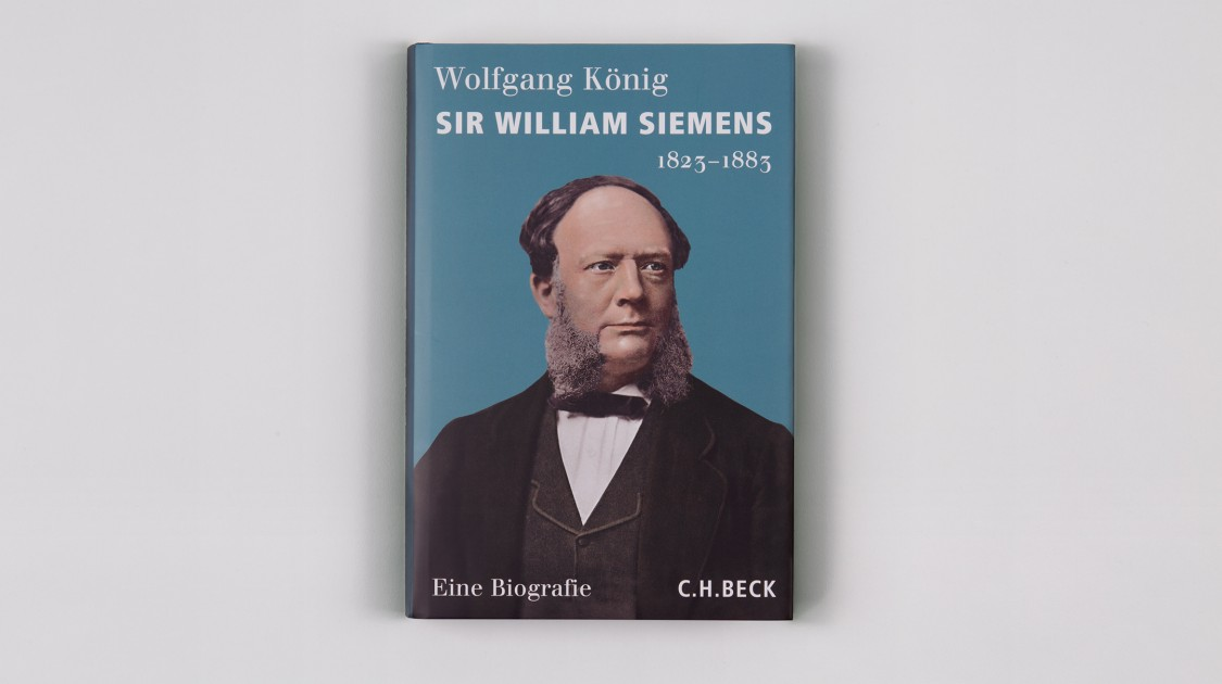 Sir William Siemens 1823–1883. Eine Biografie