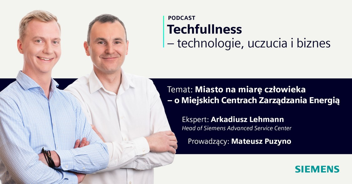 Na grafice widzimy dwóch ekspertów z Siemens Polska - Arkadiusza Lehmann oraz Mateusza Puzyno