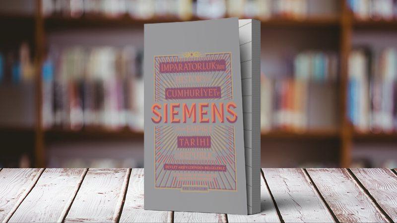 İmparatorluk'tan Cumhuriyet'e Siemens Tarihi