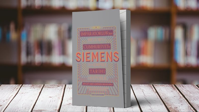 160+ Year History of Siemens Turkey