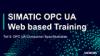 SIMATIC OPC UA - Webtraining Teil5