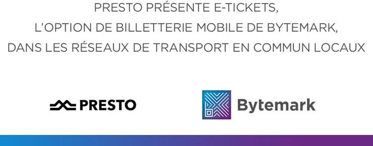 PRESTO présente E-Tickets, l'option de billetterie mobile de Bytemark, dans les réseaux de transport en commun locaux.