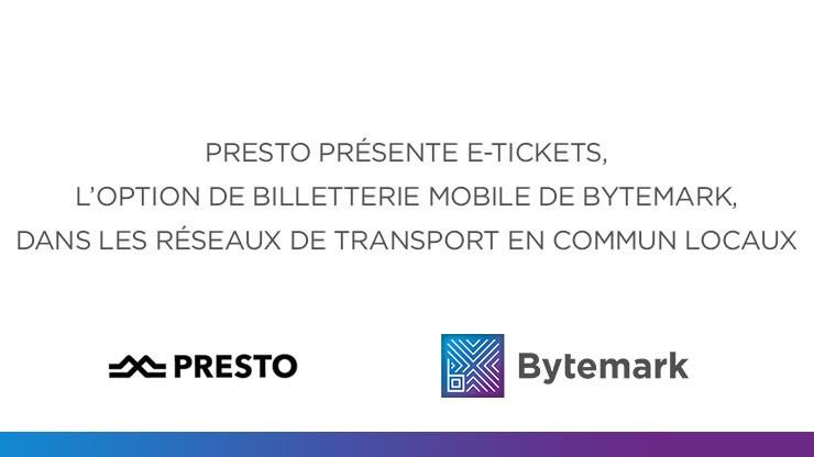PRESTO présente E-Tickets, la solution de billetterie mobile de Bytemark.