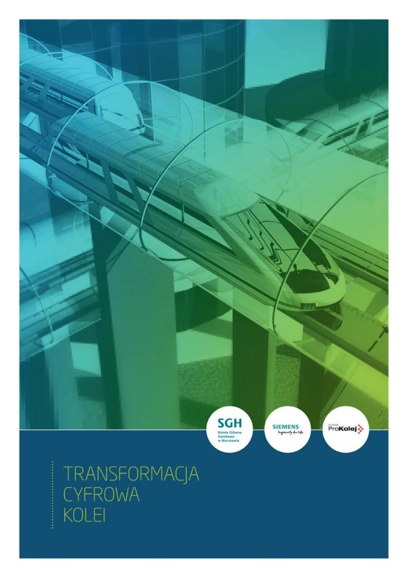 Raport Cyfrowa Transformacja Kolei