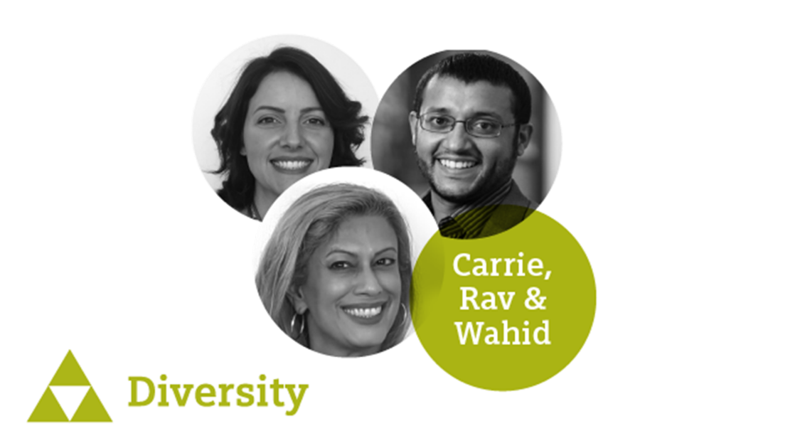 Carrie, Rav & Wahid - Championing causes we're not close to creates powerful change