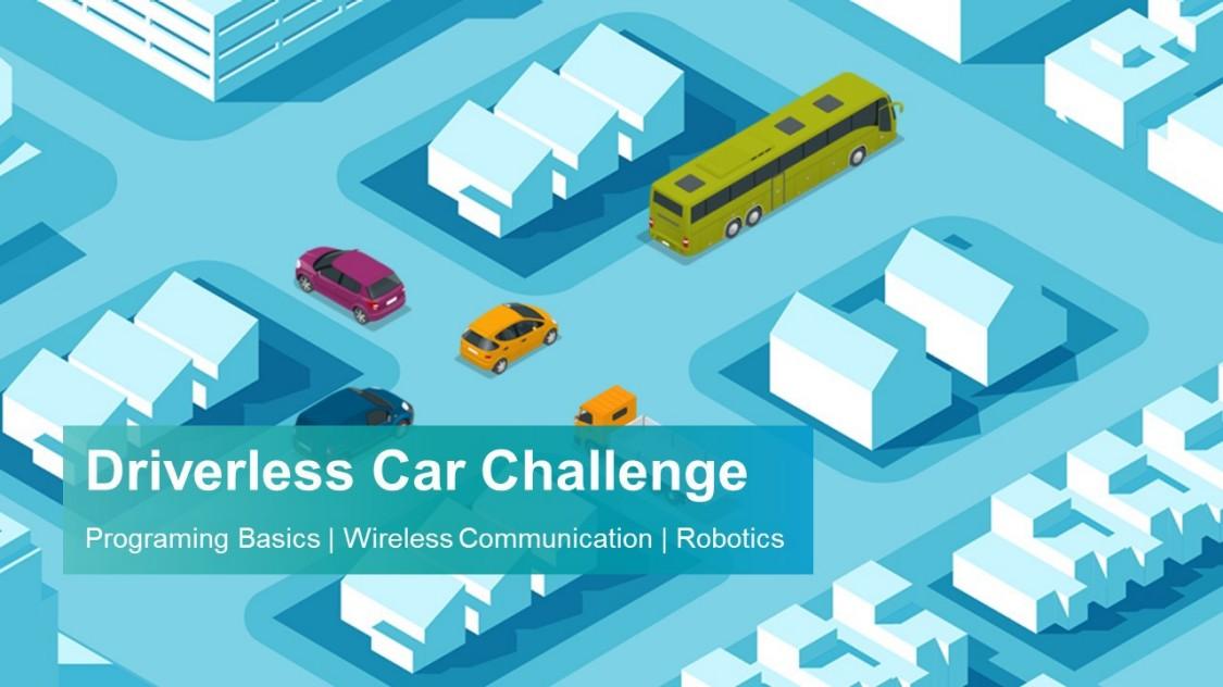 Driverless Car Challenge Programming Basics | Wireless Communication | Robotics