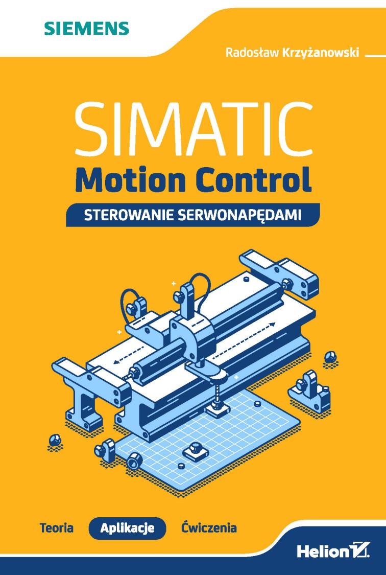 Simatic Motion Control - Teoria, aplikacje, ćwiczenia